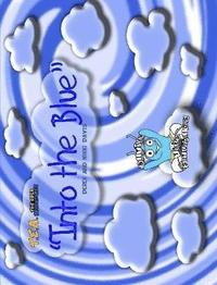 T.E.A. the Ered Adventures: into the Blue
