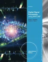 Fundamentals of Digital Signal Processing Using MATLAB (with