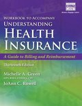 Student Workbook for Green's Understanding Health Insurance: A Guide to Billing and Reimbursement, 13th