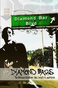 Diamond Bars: the Street Version