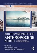 Artistic Visions of the Anthropocene North