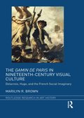 Gamin de Paris in Nineteenth-Century Visual Culture