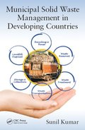 Municipal Solid Waste Management in Developing Countries
