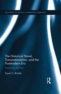 Historical Novel, Transnationalism, and the Postmodern Era