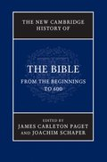 New Cambridge History of the Bible: Volume 1, From the Beginnings to 600