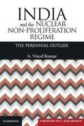 India and the Nuclear Non-Proliferation Regime