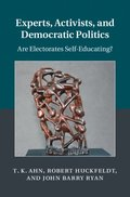 Experts, Activists, and Democratic Politics