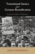 Transitional Justice after German Reunification
