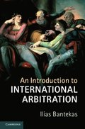 Introduction to International Arbitration