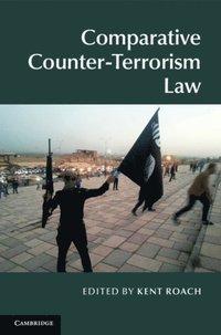 Comparative Counter-Terrorism Law