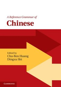 Reference Grammar of Chinese