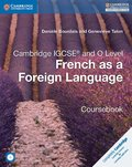 Cambridge IGCSE and O Level French as a Foreign Language Coursebook with Audio CDs (2)