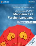 Cambridge IGCSE Mandarin as a Foreign Language Teacher's Book