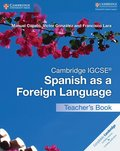 Cambridge IGCSE Spanish as a Foreign Language Teacher's Book
