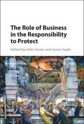 Role of Business in the Responsibility to Protect