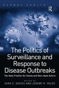 Politics of Surveillance and Response to Disease Outbreaks