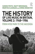 History of Live Music in Britain, Volume II, 1968-1984