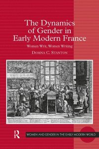 Dynamics of Gender in Early Modern France