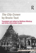 City Crown by Bruno Taut