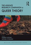 Ashgate Research Companion to Queer Theory