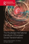 Routledge International Handbook of European Social Transformations