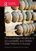 Routledge Handbook to Accountability and Welfare State Reforms in Europe