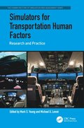 Simulators for Transportation Human Factors