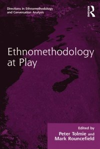 Ethnomethodology at Play