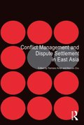 Conflict Management and Dispute Settlement in East Asia