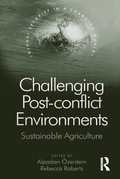 Challenging Post-conflict Environments