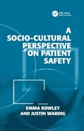 Socio-cultural Perspective on Patient Safety