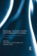 Sociology, Curriculum Studies and Professional Knowledge