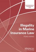 Illegality in Marine Insurance Law