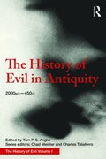 History of Evil in Antiquity