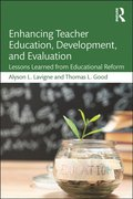Enhancing Teacher Education, Development, and Evaluation