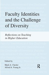 Faculty Identities and the Challenge of Diversity