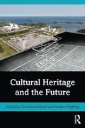 Cultural Heritage and the Future