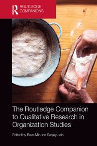 Routledge Companion to Qualitative Research in Organization Studies