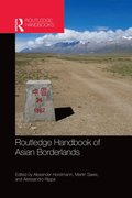 Routledge Handbook of Asian Borderlands