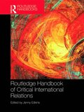 Routledge Handbook of Critical International Relations