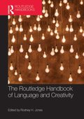 Routledge Handbook of Language and Creativity