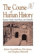 Course of Human History: Civilization and Social Process