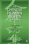 Chinese Human Rights Reader: Documents and Commentary, 1900-2000