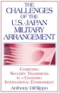 Challenges of the US-Japan Military Arrangement: Competing Security Transitions in a Changing International Environment