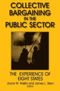 Collective Bargaining in the Public Sector: The Experience of Eight States