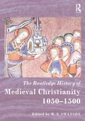 Routledge History of Medieval Christianity