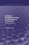 Individual Development from an Interactional Perspective (Psychology Revivals)