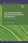 International Political Sociology of Security