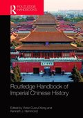 Routledge Handbook of Imperial Chinese History