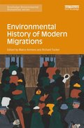 Environmental History of Modern Migrations